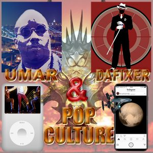 Umar, Dafixer and Pop Culture