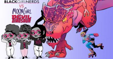 Black Girl Nerd vs Moon Girl and Devil Dinosaur