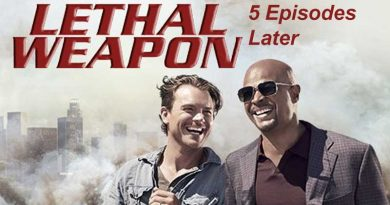 Lethal Weapon - 5 Episodes In