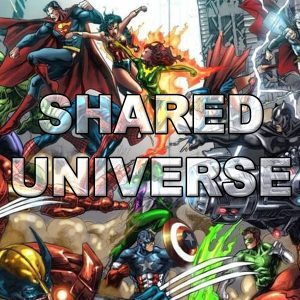 Shared Universe Marvel & DC