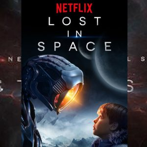Netflix Lost In Space Review