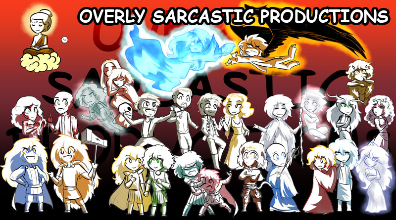 Overly Sarcastic Productions Banner