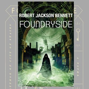 Foudryside by Robert Jackson-Bennett Review
