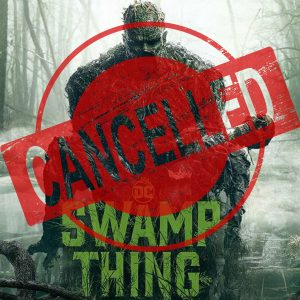 DC Universe Swamp Thing Cancelled